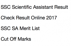ssc scientific assistant result 2017 cut off marks merit list staff selection commission imd publishing date