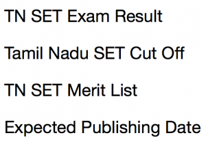 tnset result 2018 tamil nadu state eligibility test tn set merit list expected cut off marks qualifying score publishing date