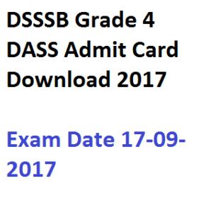 dsssb online grade 4 dass admit card download 2017 exam date delhi iv hall ticket 01 17