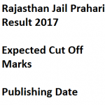Rajasthan Jail Prahari Result 2017 Merit List Cut Off Marks Date