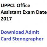UPPCL Office Assistant Admit Card 2017 2018 Exam Date Download