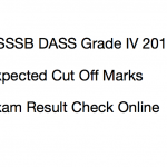 DSSSB DASS Grade 4 Cut Off Marks 2017 Result Merit List Download