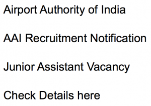 aai recruitment 2017 2018 notification application form vacancy junior assistant fire services jr asst airport authority of india vacancy