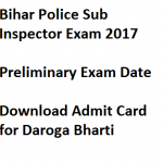 Bihar Police SI Exam Date 2017 Admit Card Download Prelims