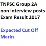 TNPSC Group 2A Result 2017 Cut Off Marks Merit List Date