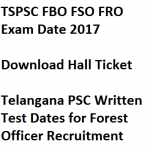TSPSC Forest Admit Card FBO FSO FRO 2017 Exam Date Officer