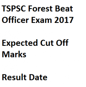 tspsc forest beat officer result 2017 expected cut off marks merit list download publishing date telangana psc