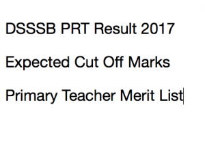 dsssb prt result 2017 merit list expected cut off marks qualifying score publishing date primary teacher mcd delhi gov in