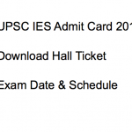 UPSC IES Admit Card 2018 Engineering Services Exam Date