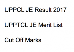 uppcl je result 2017 expected cut off marks merit list publishing date junior engineer electrical