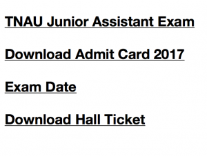 tnau junior assistant admit card 2017 download hall ticket exam date tamil nadu agricultural university jr asst cum typist