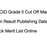 IB ACIO Result 2017 Cut Off Marks Merit List Expected Publishing Date
