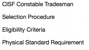 cisf constable tradesman physical eligibility criteria standard requirement height chest efficiency test measurement