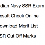 Indian Navy Sailor Result 2018 SSR Merit List Cut Off Marks Expected