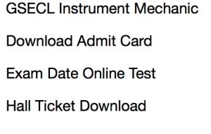 gsecl instrument mechanical admit card download hall ticket 2017 2018 online test