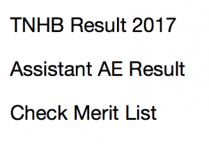 tnhb result 2017 2018 merit list tamil nadu housing board cut off marks merit list publishing date junior assistant assistant engineer technical tamil nadu housing board