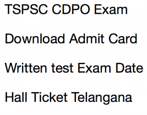 tspsc cdpo admit card 2017 2018 download hall ticket child development project officer wdcwd exam date written test