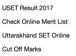 uset result uttarakhand set result 2017 2018 check online kumaun university merit list expected cut off marks