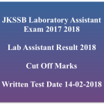 JKSSB Lab Assistant Result 2017-18 Cut Off Marks Merit List Publishing Date