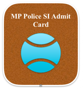 mp police si admit card 2018 hall ticket download exam date mppeb peb.mp.gov.in