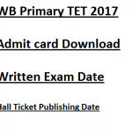 WB Primary TET Exam Date 2017 Admit Card Download WBBPE 2018