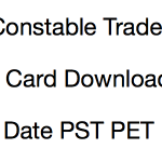 BSF Constable Tradesman Admit Card 2017 PST PET Exam Date