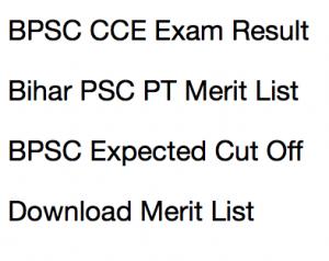 bpsc cce pt 63rd result 2017 2018 expected cut off marks bihar psc merit list publishing date prelims test written exam