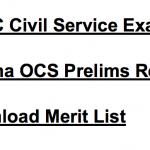 OPSC Civil Service Result 2017-18 Cut Off Marks Exam OCS Merit List