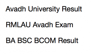 rmlau avadh university result 2018 merit list 1st 2nd 3rd year part I II III ram manohar lohia univ ba bsc bcom bed