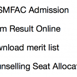 UPSMFAC Counselling Merit List 2017-18 Seat Allocation Schedule