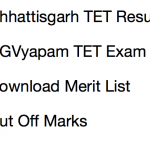 CG TET Result 2017 Cut Off Marks Chhattisgarh TET CGVyapam Merit