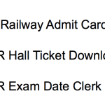Central Railway Admit Card 2017-18 Clerk Typist Goods Guard GDCE