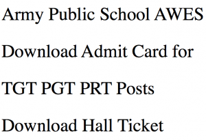 army public school admit card download 2017 2018 hall ticket pgt tgt prt teacher post awes aps csb.in post graduate trained primary exam date written test