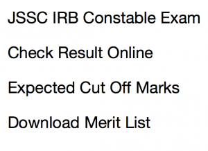 jssc irb police constable result 2017 2018 merit list expected cut off marks jharkhand india reserve battalion