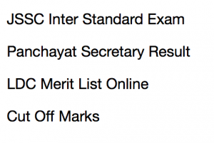 jssc panchayat secretary result 2017 2018 cut off marks merit list ldc lower division clerk jharkhand ssc expected cut off marks