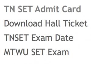 TN set admit card 2018 tnset hall ticket exam date tamil nadu state eligibility test schedule paper i ii iii 1 2 3 mtwu mother teresa women university