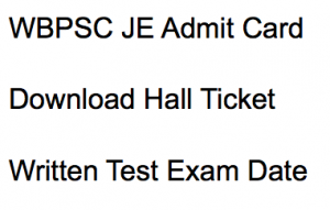 wbpsc je admit card 2018 hall ticket download exam date west bengal public service commission junior engineer civil mechanical electrical