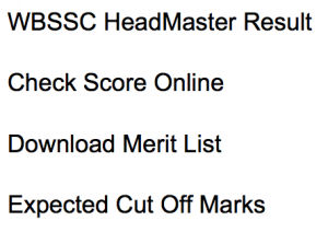 wbssc headmaster result 2017 2018 headmistress slst merit list expected cut off marks selection list waiting list hm west bengal staff selection commission westbengalssc.com