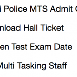 Delhi Police MTS Admit Card 2017-18 Exam Date Multi Tasking Staff