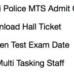 Delhi Police MTS Admit Card 2017-18 Exam Date Multi Tasking Staff