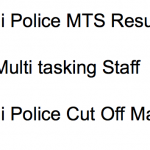 Delhi Police MTS Result 2018 Cut Off Marks Merit List Group C Expected