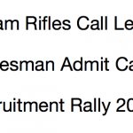 Assam Rifles Admit Card 2017 Call Letter Download Exam Date