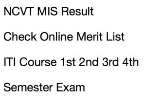 ncvt mis result 2017 2018 merit list scorecard marksheet iti 1st 2nd 3rd 4th semester sem exam