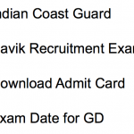 Indian Coast Guard Navik Admit Card 2018 Download Exam Date GD