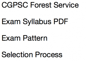 cgpsc forest service exam syllabus 2017 2018 download exam pattern download pdf selection procedure recruitment process