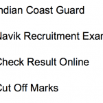 Indian Coast Guard Navik Result 2018 Cut Off Marks Merit List