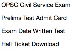 opsc odisha civil service exam date written test admit card download hall ticket publishing date ocs odisha public service commission hall ticket download