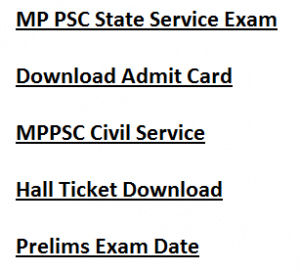 mp state service exam admit card 2017 2018 hall ticket download mppsc madhya pradesh prelims test online written exam test
