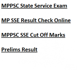 mppsc state service exam result expected cut off marks merit list 2017 2018 previous years prelims mains test exam