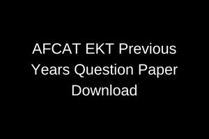 AFCAT EKT Previous Years Question Paper download